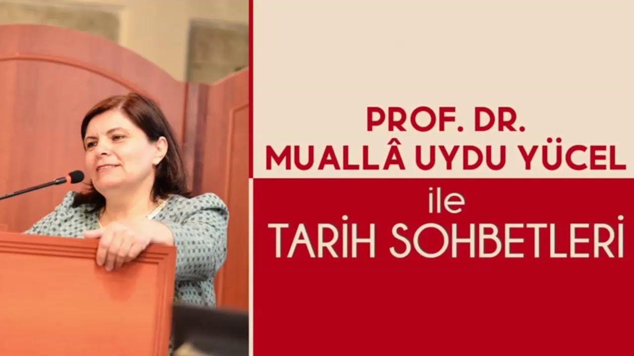 Prof. Dr. Muallâ Uydu Yücel İle Tarih Sohbetleri / Konuk : Şule Ertürk Anıklı